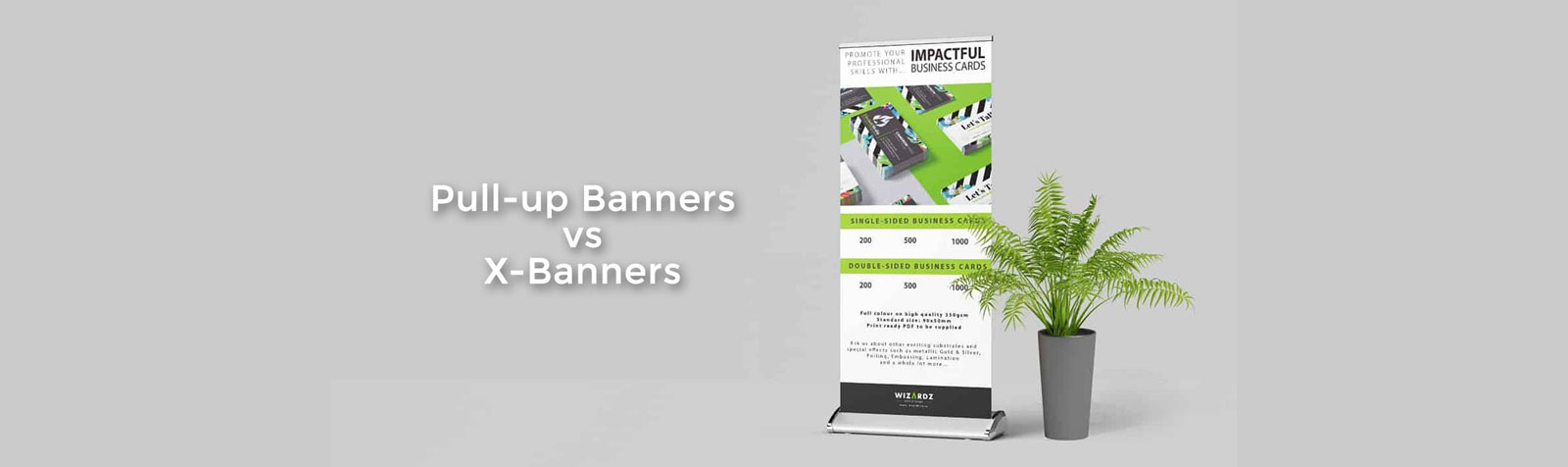 Pull-up Banners vs X-Banners